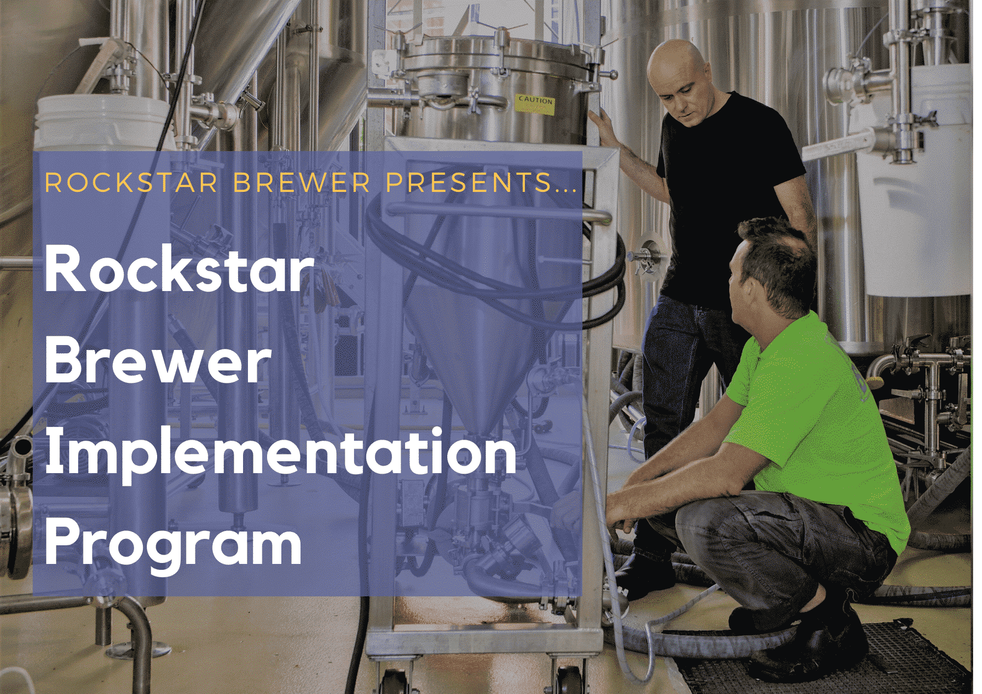 Rockstar Brewer Implementation Program